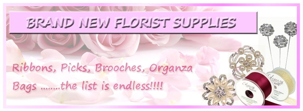 Florist Supplies in stock now
